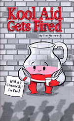 Kool aid gets fired read about comics for Kool aid man coloring pages